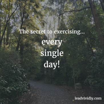 The secret to daily exercise