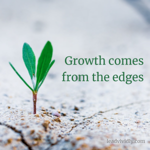 Growth comes from the edges