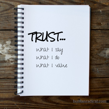 Trust what I say do value